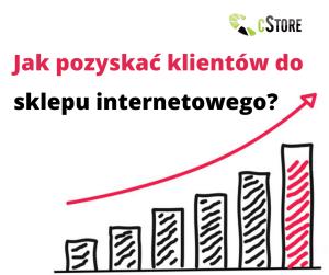 jak-pozyskac-klientow-do-sklepu-internetowego_