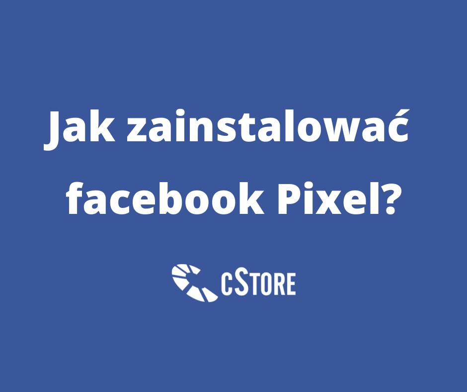 jak-zainstalowac-facebook-pixel_